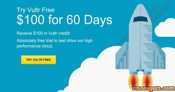 Vultr – get $100 Free Gift code for 60 days