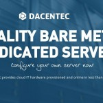 Dacentec offer cheap Dedicated Servers from $25/month for 8GB RAM
