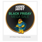 [Black Friday 2015] Hawk Host Mega Sale – Up to 75% Off Web Hosting