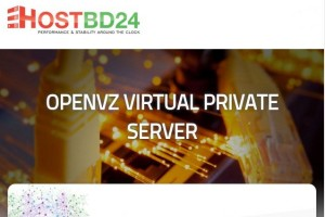 HOSTBD24 – Super Sale up to 50% Discounts & 256MB Yearly VPS Special Plan from $10/Year