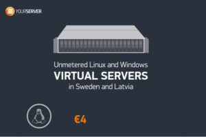 Yourserver.se – SSD VPS Unmetered Bandwidth from $4/month in Sweden and Latvia