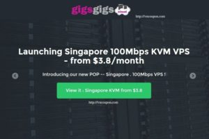 GigsGigsCloud Launching KVM SSD VPS in Singapore from $36/year