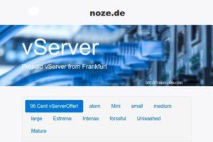 noez.de 95 Cent vServer – 3 vCPUs/ 1.5GB RAM/ 100GB HDD in Frankfurt