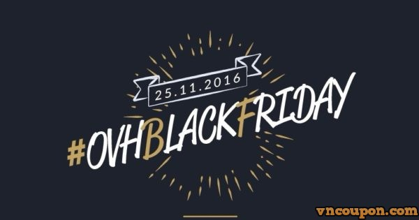 [Black Friday 2016] OVH Special Promotion Up to 50% OFF