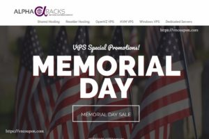 [Memorial Day 2017] AlphaRacks Exclusive Offers – Linux VPS From $10 USD/Year – Window VPS 1GB RAM only $6.85/month