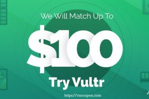 Vultr – Fund your account now and will Vultr match dollar for dollar up to $100 of your Initial Funding
