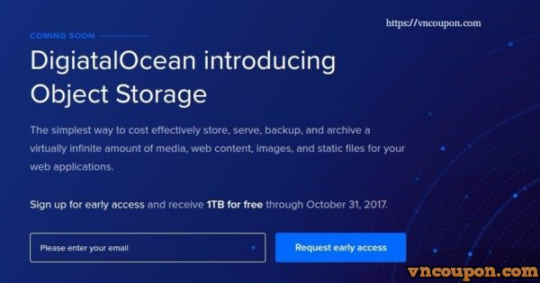 Early access to DigitalOcean Object Storage to receive up to 1 TB of free storage