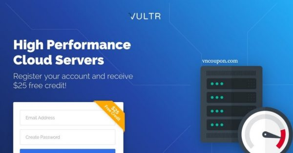 Vultr Promotions And Gift Codes for November 2018 – $25 Free Credit – $2.5 Cloud Instance New Plan