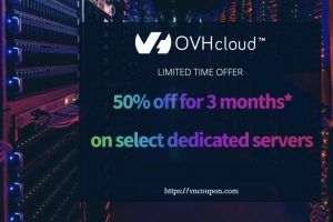 OVH Dedicated Servers May 2019 Coupon & Promo Code – 50% discount on dedicated servers