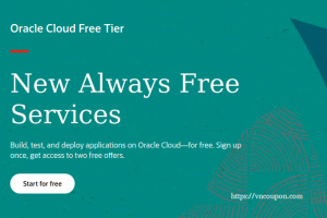 "Oracle Cloud Free Tier – The ""Always Free"" services include Oracle Autonomous Database, Compute VMs, Object Storage + $300 in free credits."