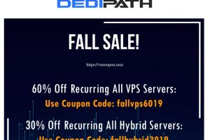 DediPath Fall Sale! Last Chance To Save Big – 60% Off VPS & 30% Off Hybrid Servers