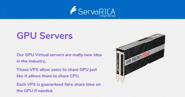 ServaRICA – GPU VPS Offers from $15/month with AMD FirePro GPUs & NVMe SSD