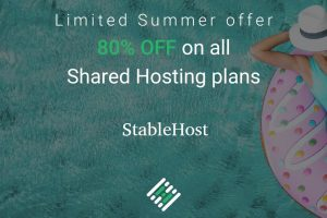 [Summer Sale] StableHost – 80% Off on Shared Hosting! Free domain  .COM, .NET, .BIZ or .INFO
