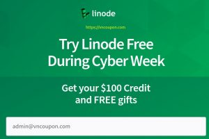 [Black Friday 2020] Linode Cyber Week Deals – Get your $100 Credit and FREE gifts