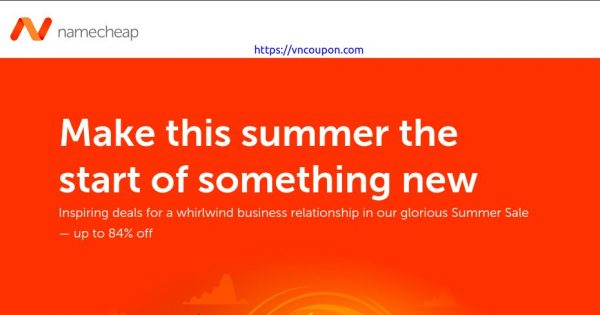 [Summer Sale] Namecheap – Save up to 84% off Domain & 62% Off on Shared Hosting + A free Domain