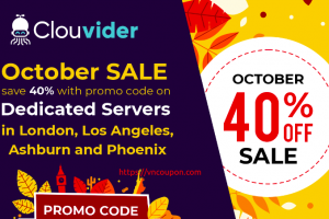 [October Sale] Clouvider – 40% Off Dedicated Servers in London, Los Angeles, Ashburn and Phoenix