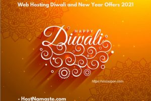 Happy Diwali and New Year Offers 2021 from HostNamaste